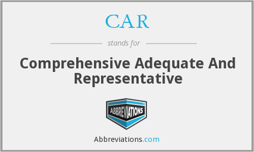 CAR - Comprehensive Adequate And Representative