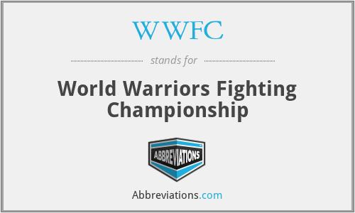 WWFC - World Warriors Fighting Championship