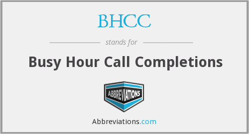 BHCC - Busy Hour Call Completions