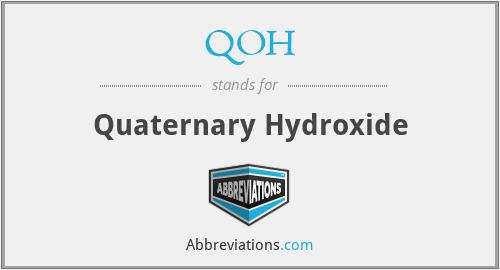 QOH - Quaternary Hydroxide