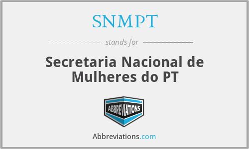 SNMPT - Secretaria Nacional de Mulheres do PT
