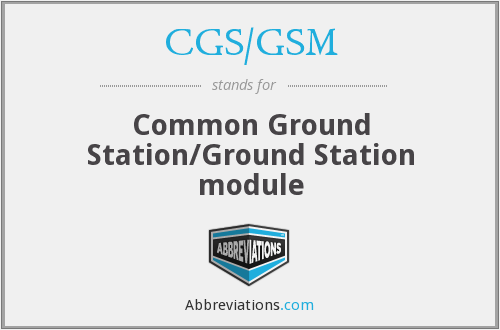 What does CGS/GSM stand for?