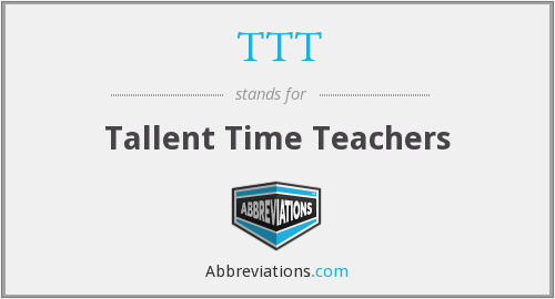 TTT - Tallent Time Teachers