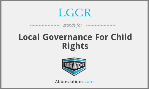 LGCR - Local Governance For Child Rights