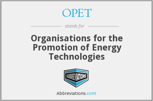 What does OPET stand for?