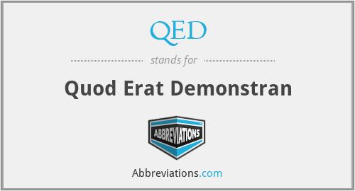 QED - Quod Erat Demonstran