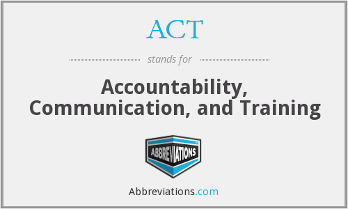 ACT - Accountability, Communication, and Training
