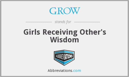 GROW - Girls Receiving Other's Wisdom