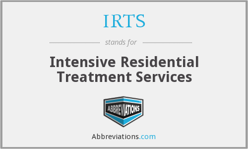 IRTS - Intensive Residential Treatment Services
