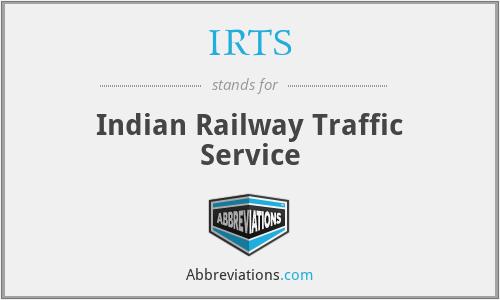 IRTS - Indian Railway Traffic Service