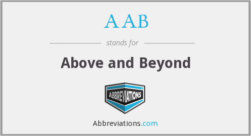 AAB - Above and Beyond