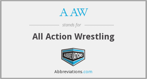 AAW - All Action Wrestling