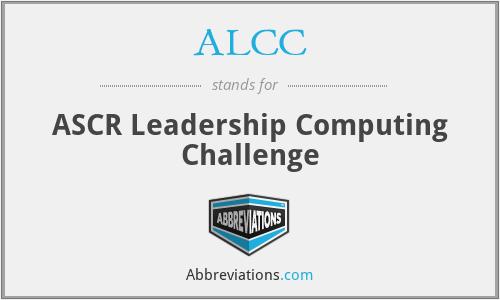 ALCC - ASCR Leadership Computing Challenge