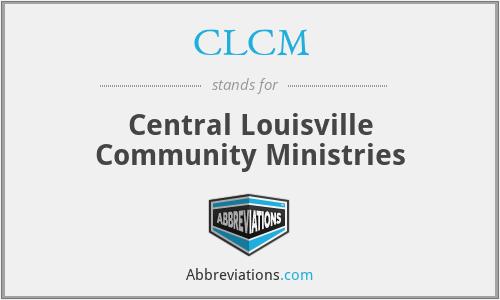 CLCM - Central Louisville Community Ministries