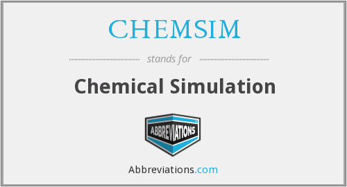What does CHEMSIM stand for?
