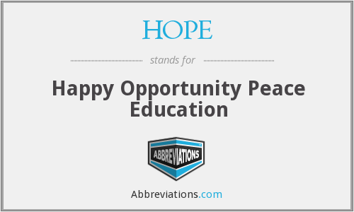 HOPE - Happy Opportunity Peace Education