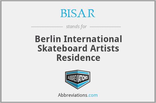 BISAR - Berlin International Skateboard Artists Residence