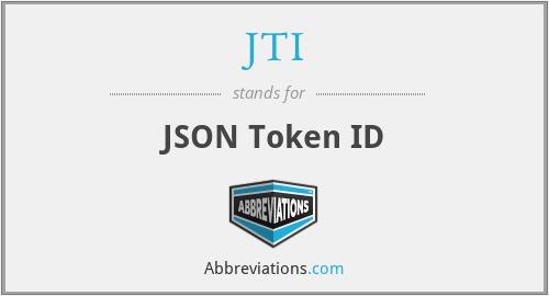 JTI - JSON Token ID
