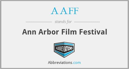 AAFF - Ann Arbor Film Festival
