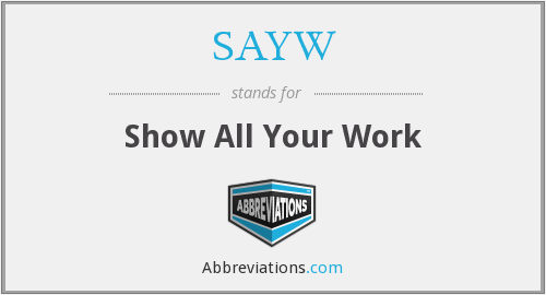 What does SAYW stand for?