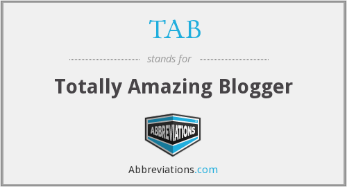 TAB - Totally Amazing Blogger