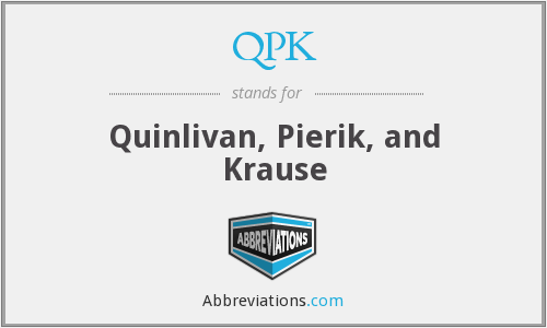 QPK - Quinlivan, Pierik, and Krause