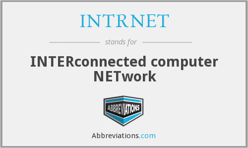 What does INTRNET stand for?
