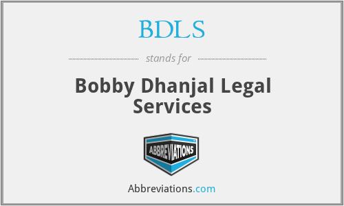 BDLS - Bobby Dhanjal Legal Services