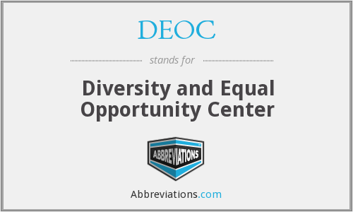 DEOC - Diversity and Equal Opportunity Center