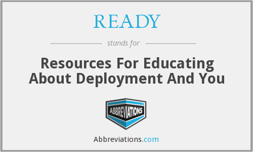 READY - Resources For Educating About Deployment And You