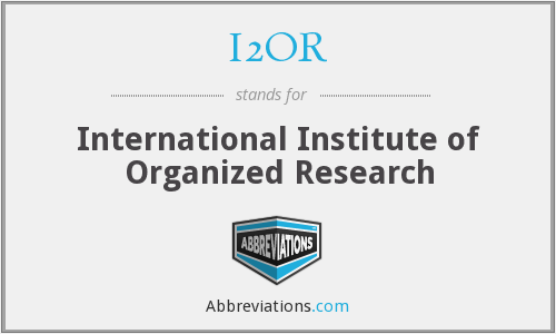 I2OR - International Institute of Organized Research