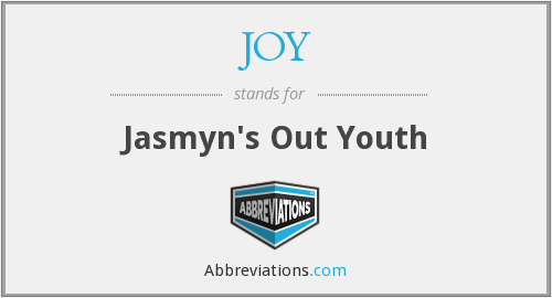 JOY - Jasmyn's Out Youth