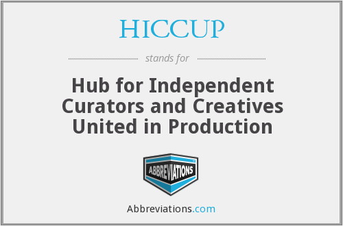 HICCUP - Hub for Independent Curators and Creatives United in Production