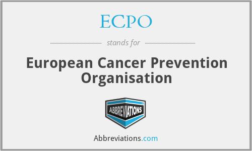 ECPO - European Cancer Prevention Organisation