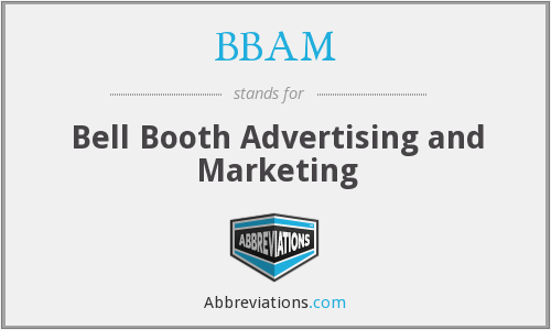 BBAM - Bell Booth Advertising and Marketing