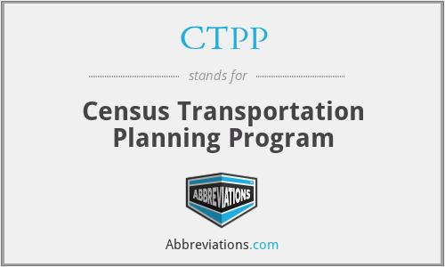 CTPP - Census Transportation Planning Program