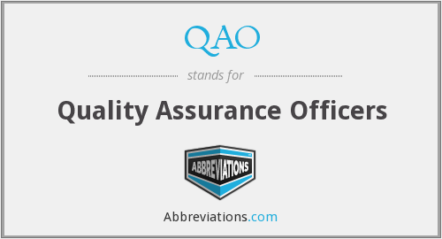 QAO - Quality Assurance Officers