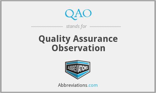 QAO - Quality Assurance Observation