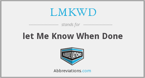 What does LMKWD stand for?