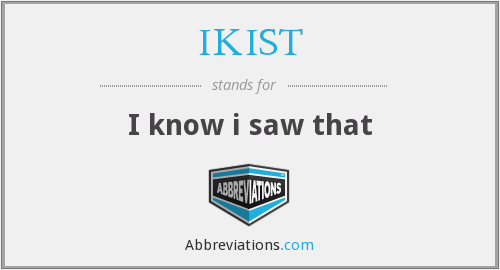 What does IKIST stand for?