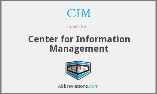 CIM - Center for Information Management