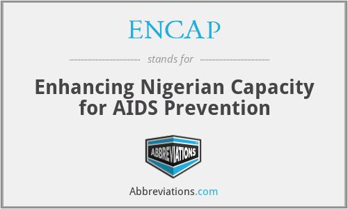 ENCAP - Enhancing Nigerian Capacity for AIDS Prevention
