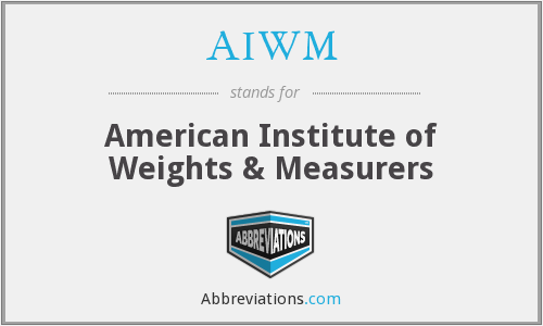 AIWM - American Institute of Weights & Measurers