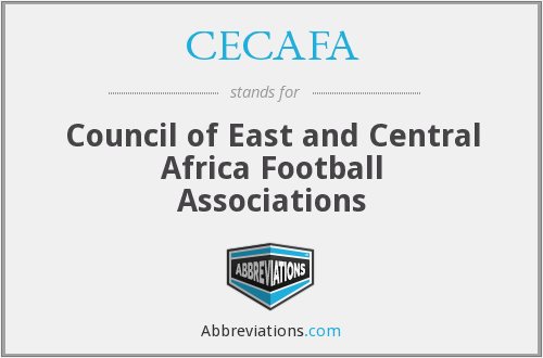 CECAFA - Council of East and Central Africa Football Associations
