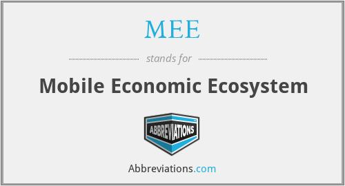 MEE - Mobile Economic Ecosystem