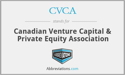 CVCA - Canadian Venture Capital & Private Equity Association