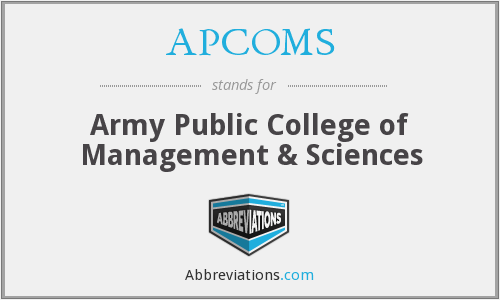 APCOMS - Army Public College of Management & Sciences