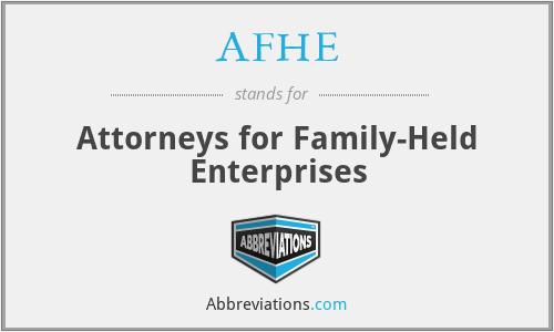 AFHE - Attorneys for Family-Held Enterprises