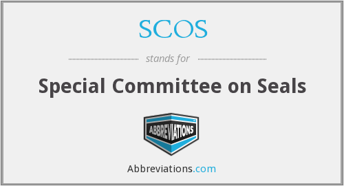 SCOS - Special Committee on Seals