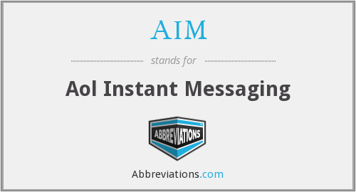 AIM - Aol Instant Messaging